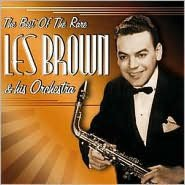 The Best of the Rare Les Brown & His Orchestra