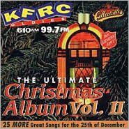 The Ultimate Christmas Album, Vol. 2: KFRC