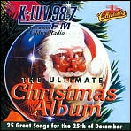 Ultimate Christmas Album: KLUV 98.7 FM