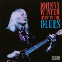 Livin' in the Blues [Sundazed]