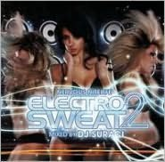 Nervous Nitelife: Electro Sweat, Vol. 2