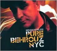 Nervous Nitelife: Pure Behrouz NYC