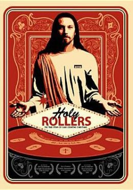 Holy Rollers: The True Story of Card Counting Christians