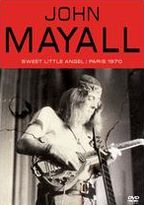 John Mayall: Sweet Little Angel - Paris 1970