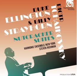 Nutcracker Suites: Duke Ellington & Billy Strayhorn, Piotr Tchaikovsky