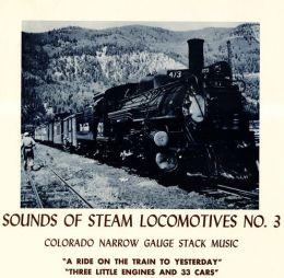 Sounds of Steam Locomotives, No. 3: Colorado Narrow Gauge Stack Music