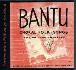 Bantu Choral & Folk Songs