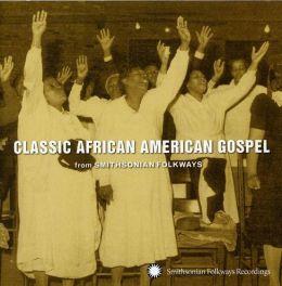 Smithsonian Folkways: Classic African American Gospel