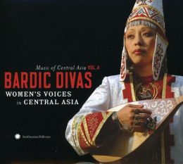 Central Asian Series, Vol. 4: Bardic Divas