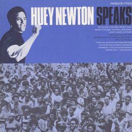 Huey Newton Speaks