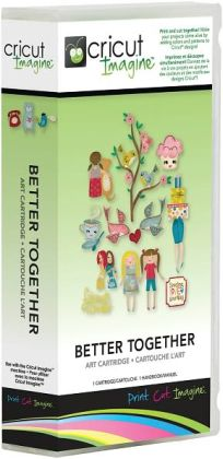 Cricut Imagine Full Art Cartridge-Better Together