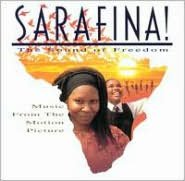 Sarafina! The Sound of Freedom [Original Soundtrack]
