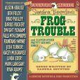 CD Cover Image. Title: Sandra Boynton's Frog Trouble, Artist: Sandra Boynton