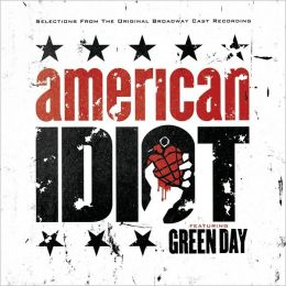 American Idiot [Original Broadway Cast, Highlights]