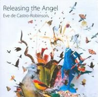 Eve de Castro-Robinson: Releasing the Angel