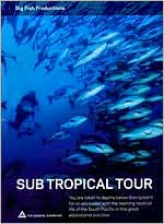Sub Tropical Tour
