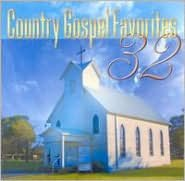 32 Country Gospel Favorites