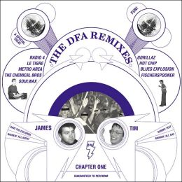 The DFA Remixes Chapter One