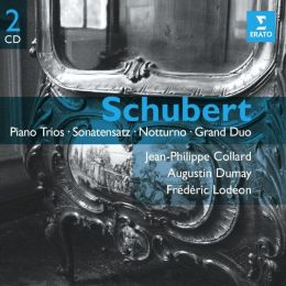 Schubert: Piano Trios; Sonatensatz; Notturno; Grand Duo
