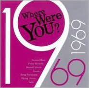 Where Were You: 1969