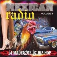Mexican Radio, Vol. 1