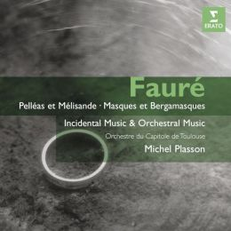 Fauré: Orchestral Works and Incidental Music
