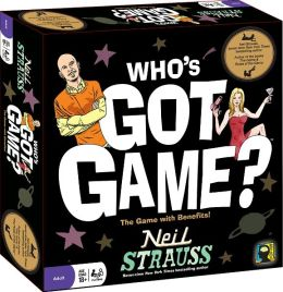 Who's Got Game? The Game with Benefits by Neil Strauss