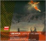 Lee Hyla: Lives of the Saints; At Suma Beach