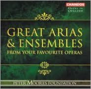 Great Arias & Ensembles From Your Favorite Operas, Vol. 3 [Sung in English]
