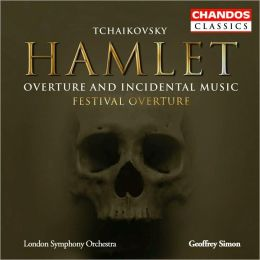 Tchaikovsky: Hamlet - Overture and Incidental Music; Festival Overture