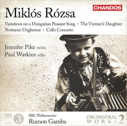 Miklós Rózsa: Variations on a Hungarian Peasant Song; The Vintner's Daughter; Notturno Ungharese; Cello Concerto
