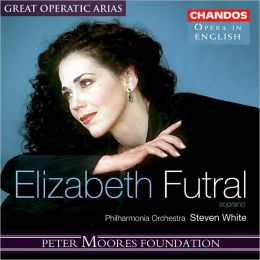 Great Operatic Arias: Elizabeth Futral [Sung in English]
