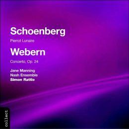 Schoenberg: Pierrot Lunaire / Webern: Concerto, Op. 24