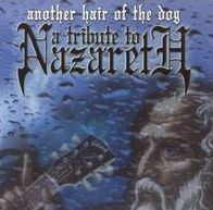 Another Hair of the Dog: A Tribute to Nazareth