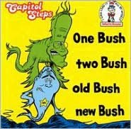 One Bush, Two Bush, Old Bush New Bush