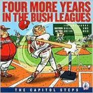 Four More Years in the Bush Leagues