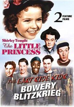 Little Princess/East Side Kids: Bowery Blitzkrieg