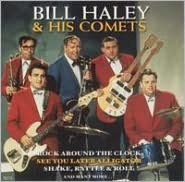 Bill Haley & His Comets [Platinum Disc]