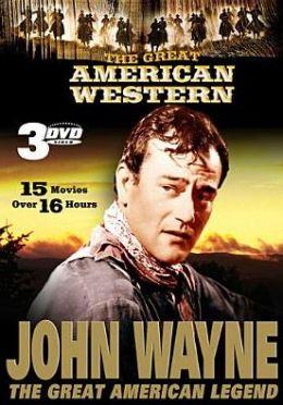 Great American Western: John Wayne, the Great American Legend