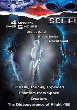 Sci-Fi: Creature/Phantoms from Space/the Disappearance of Flight 412/the Day the Sky Exploded
