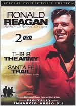 Ronald Reagan: This Is the Army/Santa Fe Trail