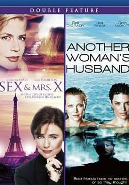 Sex & Mrs. X/Another Woman's Husband