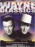 John Wayne: Wayne Classics