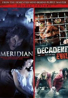 Meridian/Decadent Evil