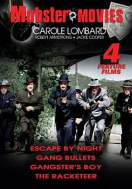 Mobster Movies: Escape by Night/Gang Bullets/Gangster's Boy/the Racketeer