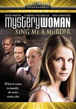 Mystery Woman: Sing Me Murder