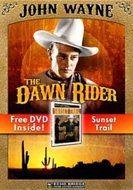 Dawn Rider/Sunset Trail