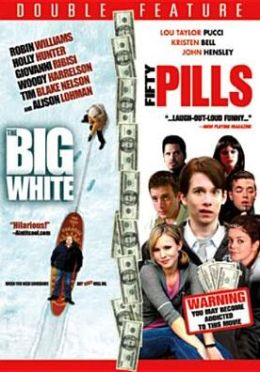 Big White/Fifty Pills