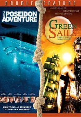 Poseidon Adventure & Green Sails (2 Discs)