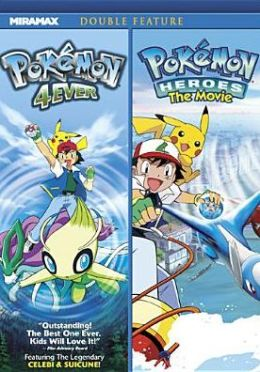 Pokemon 4ever/Pokemon Heroes